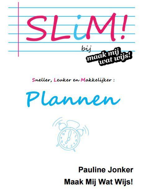 Al meer dan 1000 keer gedownload: de SLiM huiswerkplanner. De planner bestaat uit een lange termijnplanning, weekplanning & dagplanning.
