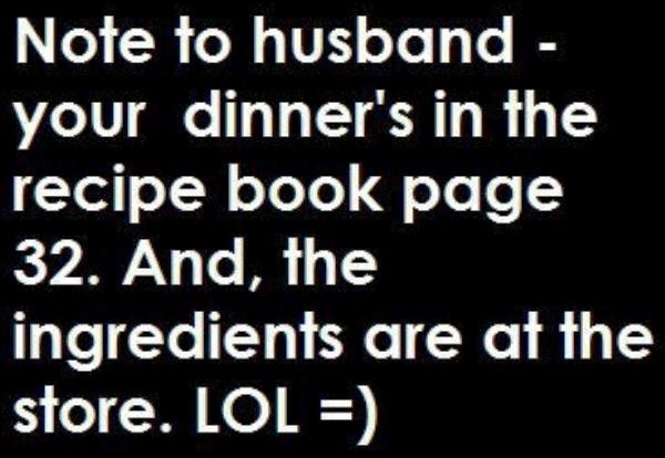 Note to Husband: Laughing, Mothers Day, Quotes, Dinners, Future Husband, Things, Funnies Stuff, Note, Recipe Book
