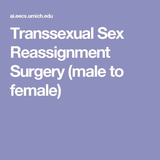 Transsexual Sex Reassignment Surgery (male to female)
