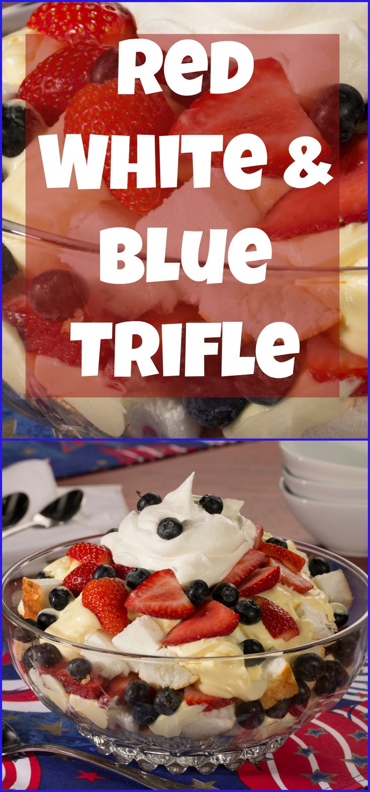 Red White And Blue Trifle Recipe We 4th Of July