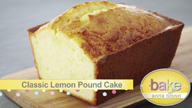 Classic Pound Cake Recipes   Bake with Anna Olson