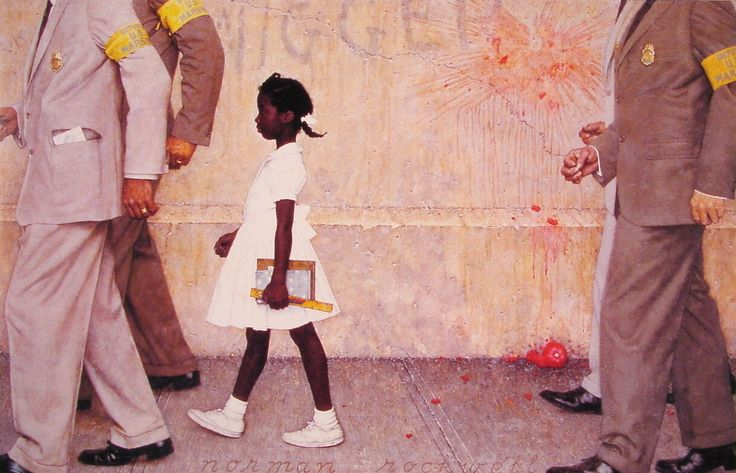 Norman Rockwell painting of Ruby Bridges, known as the first African-American child to attend an all-white elementary school in the South (1960).  Escorted by US Marshals, she was jeered, threatened and had things thrown at her. Ruby was only 6 years old.