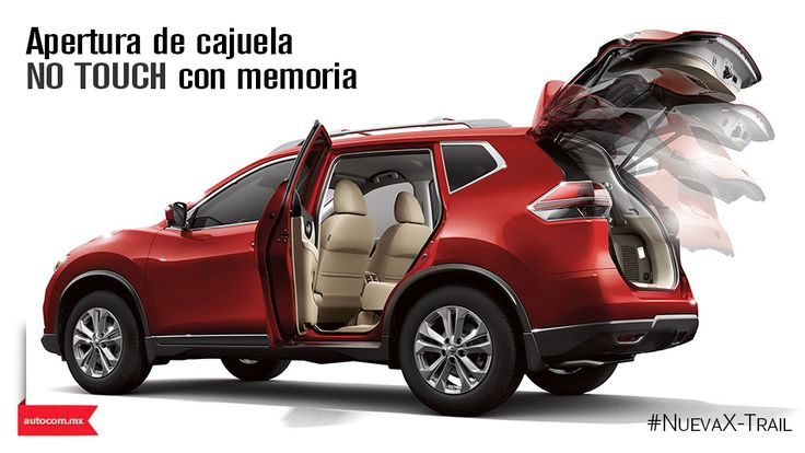 La apertura de cajuela de la nueva Nissan X-TRAIL guarda tu estatura.
