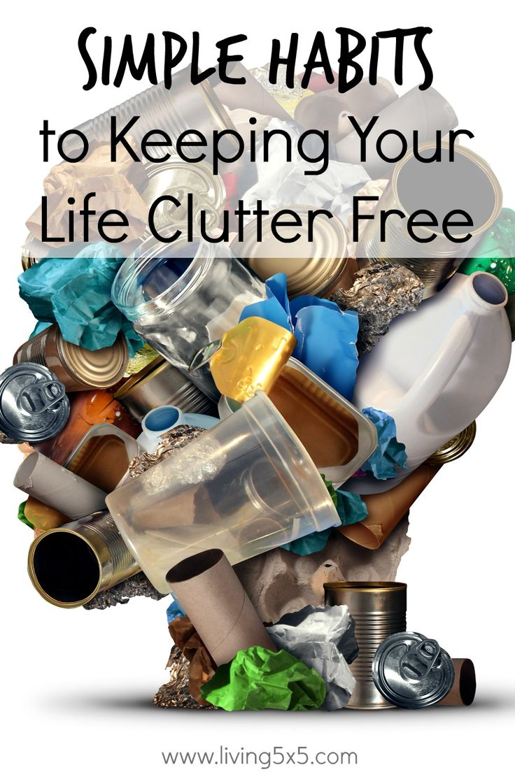 Follow these Simple Habits to Keeping Your Life Clutter Free, and in time develop a successful routine to keep it that way.
