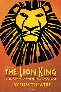 Lion King poster for Lyceum Theatre production in London, one of the best shows I have seen