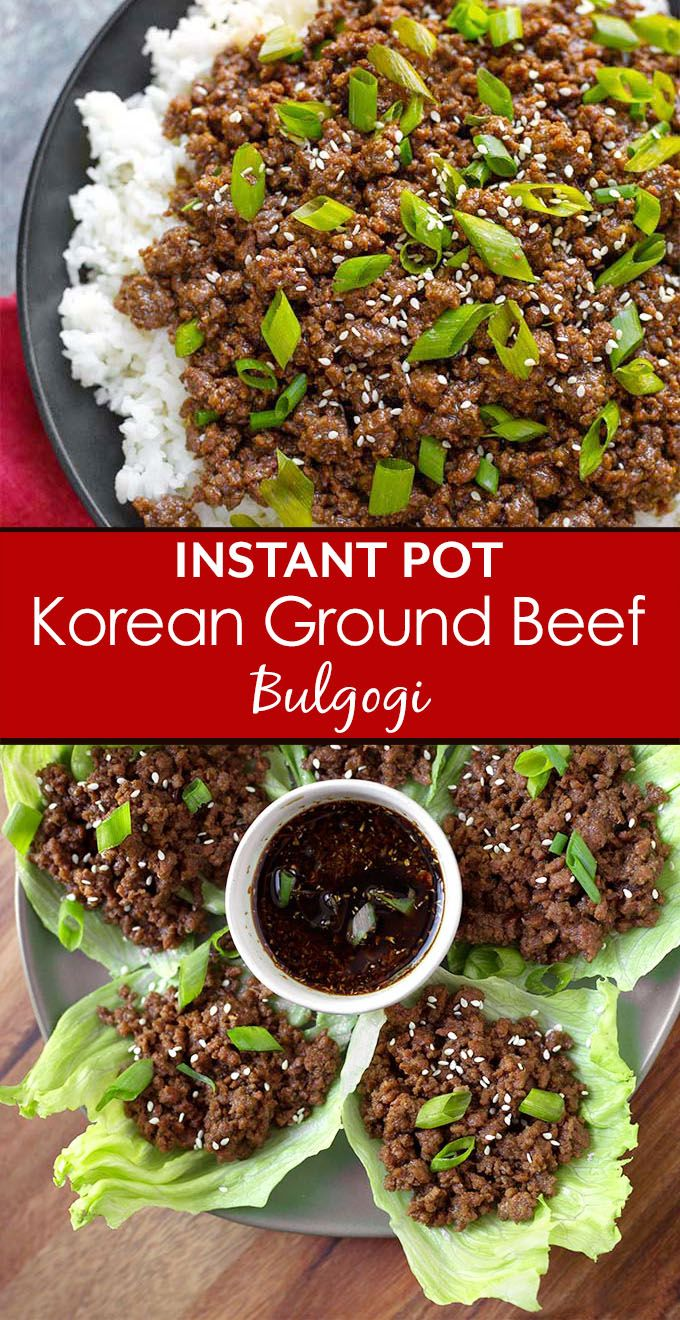 Instant Pot Korean Ground Beef Bulgogi Has Incredible Flavor Use This Amazing Meat For Korean Bee Instant Pot Dinner Recipes Bulgogi Beef Korean Ground Beef