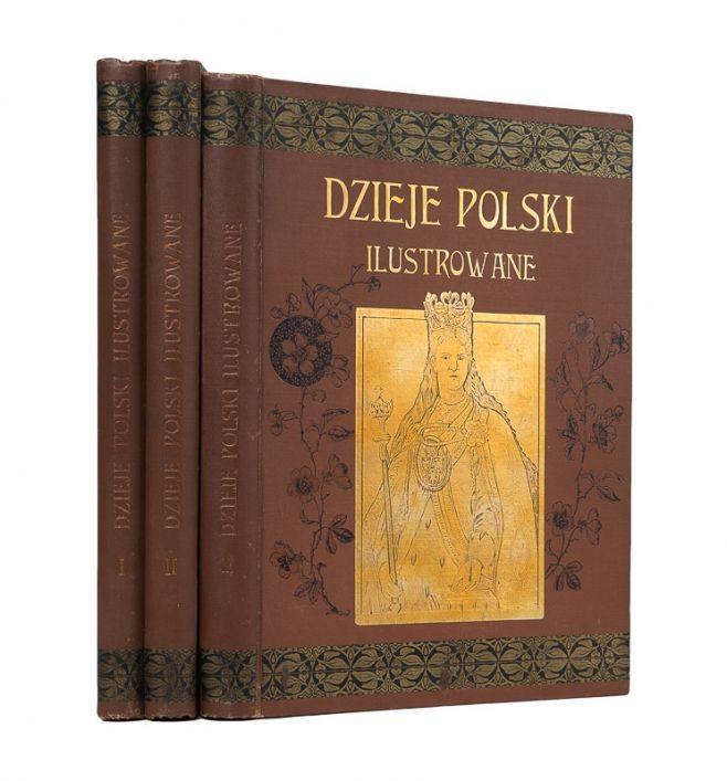 Sokołowski August. Dzieje Polski ilustrowane. T. 1-3 (3 wol.) Warszawa…