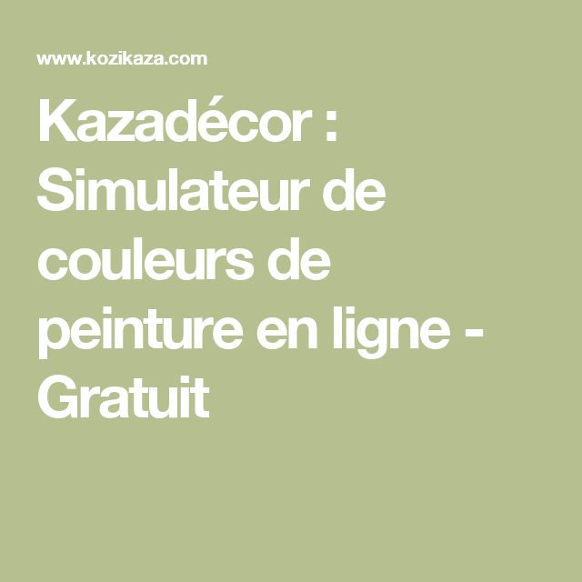 Kazadécor : Simulateur de couleurs de peinture en ligne - Gratuit