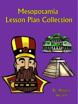 If you are teaching about Mesopotamia and its impact on the world this collection will add depth and engagement to your unit. Just click on each link below to find out more about each individual lesson plan included in this collection:Mesopotamia Daily Life WebquestMesopotamia Webquest (Sumerian,-Babylonians, Assyrians)Persian Empire and Persian Wars WebquestMesopotamia Journal ActivityMiddle East Mapping Activity and Research Project: 2 Lesson Plans!                         ...