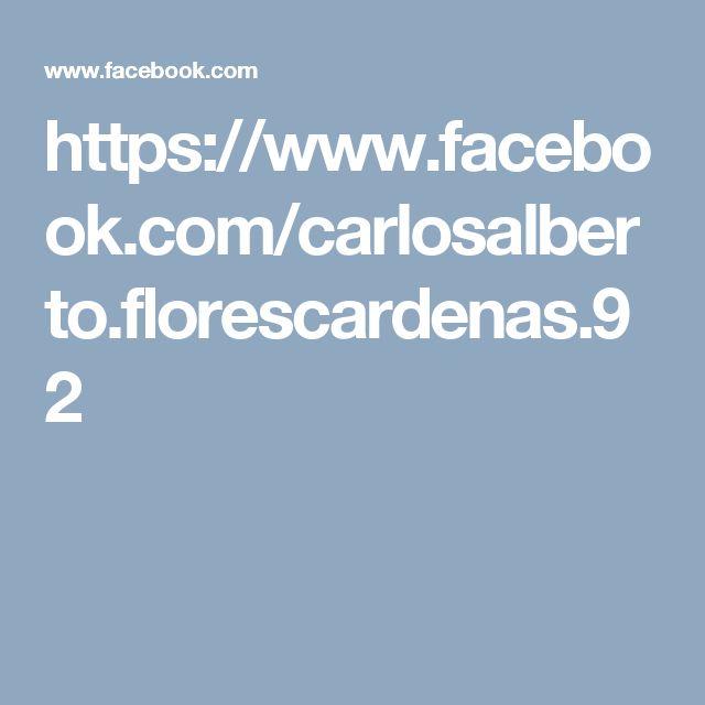 https://www.facebook.com/carlosalberto.florescardenas.92