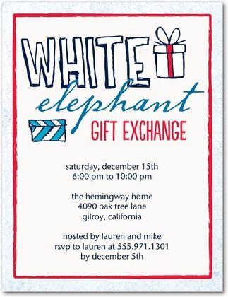 Funny White Elephant Gift Exchange Invitation Wording | Inviwall.co
