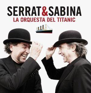 La orquesta del Titanic Serrat & Sabina Sony Music 2012
