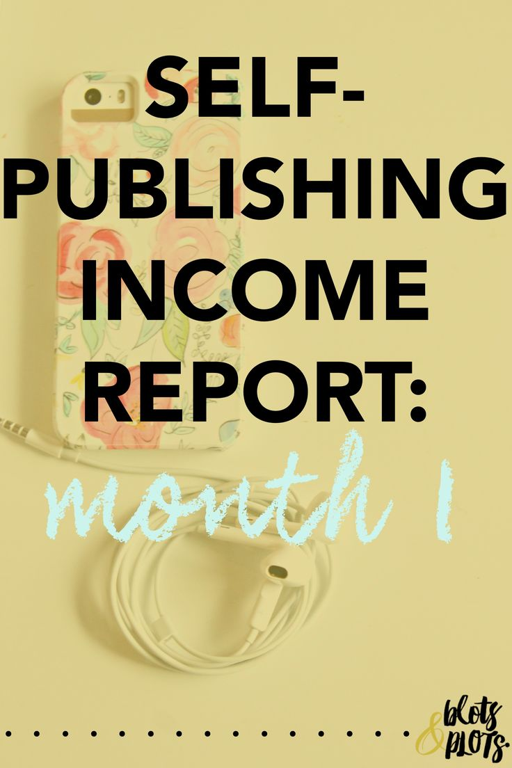 As A Firsttime Author, I've Decided To Track The First Three Months Of My  Earnings Online For You