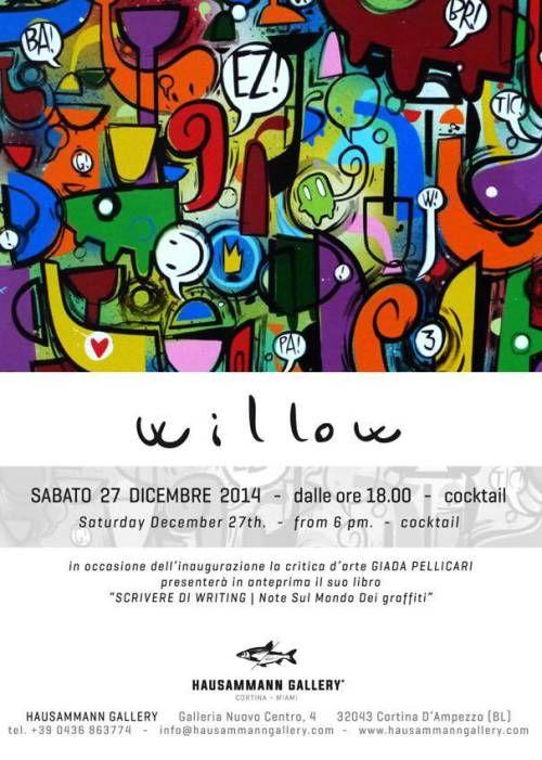 Willow Solo Show @ Hausamman Art Gallery, Cortina d'Ampezzo