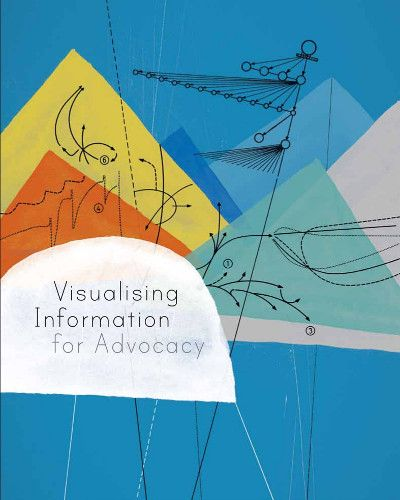 Visualising Information for Advocacy | Tactical Technology Collective