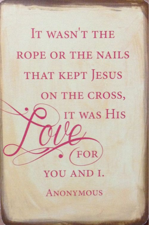 Jesus love us! on We Heart It http://weheartit.com/entry/111199173/via/Emma0466