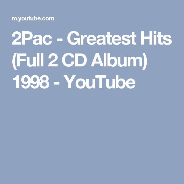 2Pac - Greatest Hits (Full 2 CD Album) 1998 - YouTube