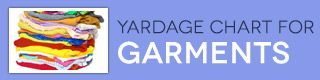 Fabric Yardage Charts: How Much Fabric Do You Need? | J&O Fabrics. Yardage charts for garments, upholstery, curtains, bedding, quilts, and more