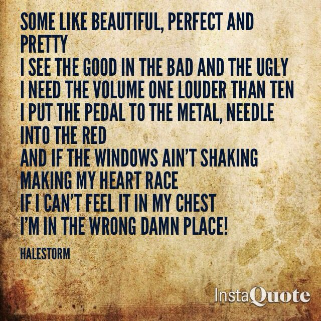 """Screaming 'Hallelujah motherfucka take me to church'""  One of my favorite songs by Halestorm, I Like it Heavy"