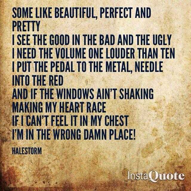 """Screaming 'Hallelujah motherfucka take me to church'""  One of my favorite songs by Halestorm, I Like it Heavy"