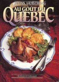 Réunit les recettes écrites par la journaliste et chroniqueuse gastronomique Julian Armstrong, parues dans le quotidien montréalais The Gazette. Version française du livre A Taste of Quebec (versio...