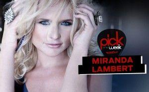 Pick of the Week: Lambert's 'Broken Heart' | Top Country