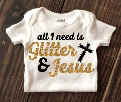 Glitter & Jesus Onesie Adorable, Trendy, & Affordable Baby Girl Shirts! Check these out! Personalized options available! Sparkly Baby Girl Clothes that do not shed, crack, or peel! Keep your little diva looking stylish with our unique baby shirts!