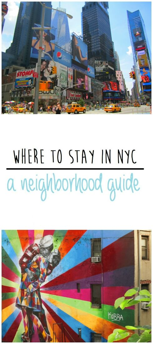 Where to stay in New York City: a neighborhood guide #nyc
