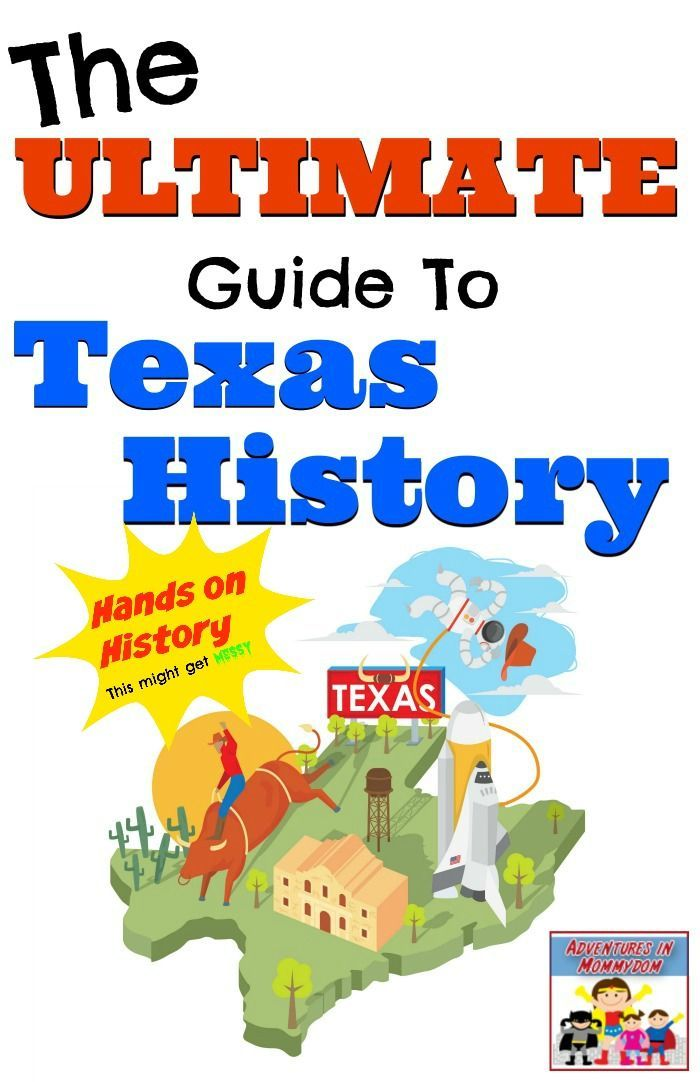 Ultimate Guide to Texas History