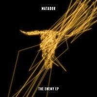 Matador - The Enemy ft Felix Da Housecat (Original Mix) - The Enemy EP by Rukus on SoundCloud