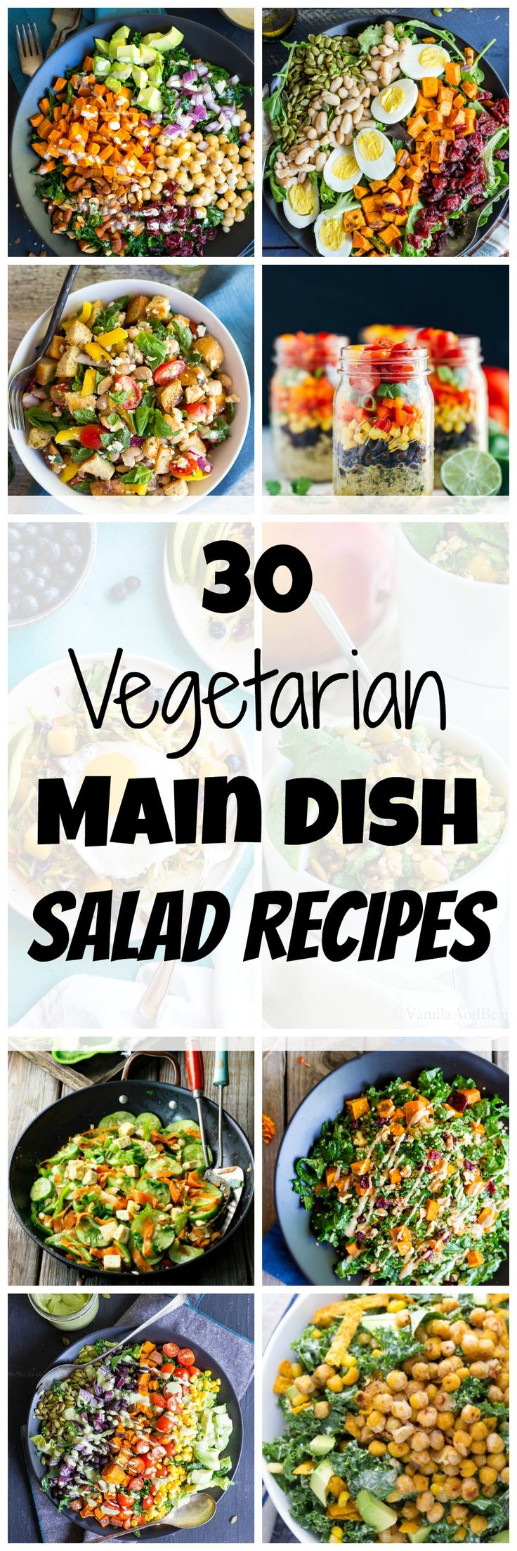 30 Vegetarian Main Dish Salad Recipes for when you want to eat salad for every meal!  Tons of delicious salads all packed with protein and lots of vegetables!  They are perfect for lunch or dinner!