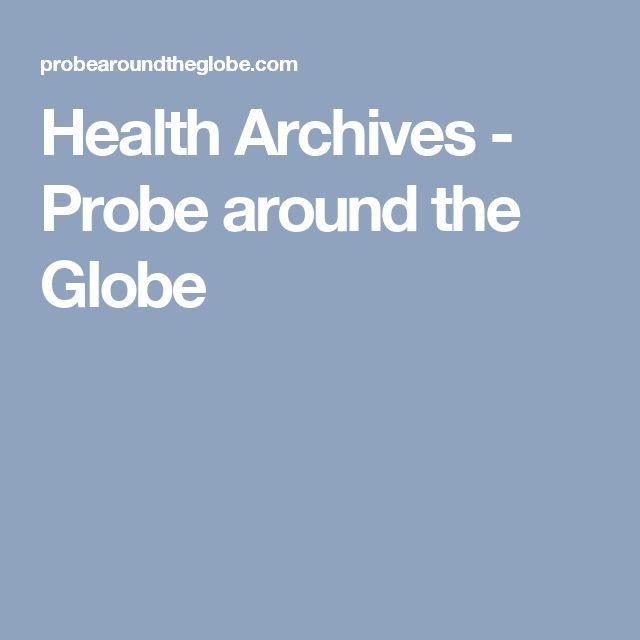Health Archives - Probe around the Globe