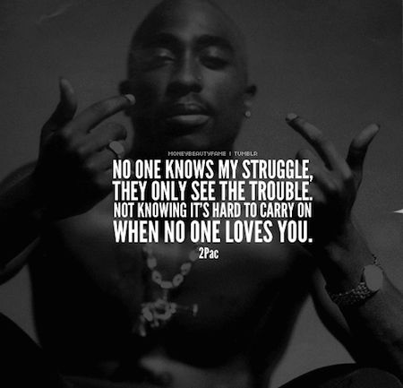 Tupac Quotes About Love Cool 22 Best Tupac Quotes Images On Pinterest  2Pac Quotes Tupac Quotes