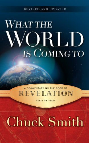 Revelation Commentary: What the World is Coming To by Chuck Smith,http://www.amazon.com/dp/0936728485/ref=cm_sw_r_pi_dp_x6Sytb12XFWW92RE