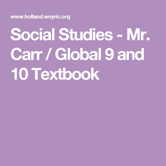 Social Studies - Mr. Carr / Global 9 and 10 Textbook