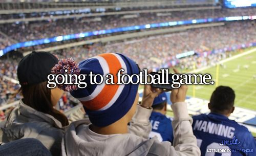 I have never been to a football game other than the ones at my high school, but I would love to go to a Rams game or something!