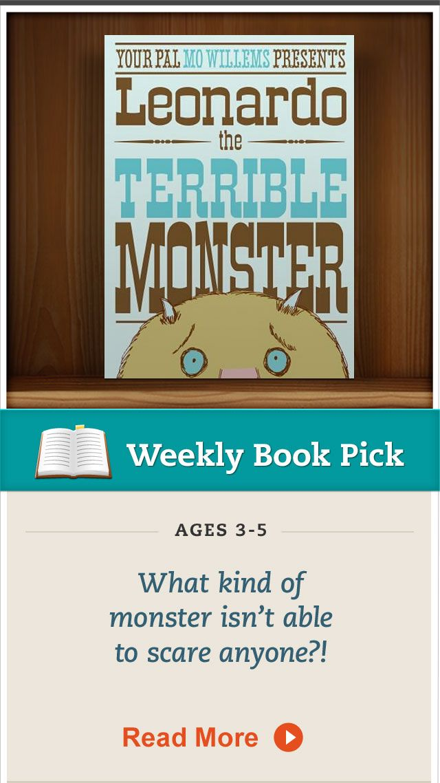 """""""Leonardo the Terrible Monster,"""" by Mo Willems, A favorite in my house."""