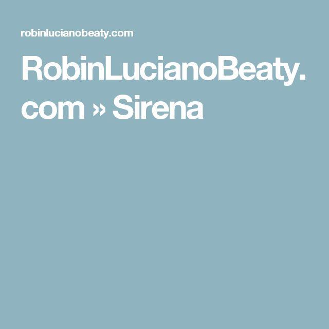 RobinLucianoBeaty.com  » Sirena