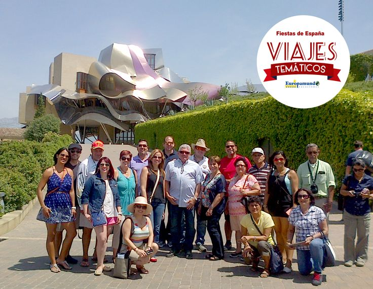 VIAJES TEMÁTICOS - Fiestas de España Bodegas Marquez de Riscal Atquitecto: Frank O. Gehry