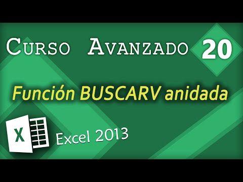 Función BUSCARV anidada | Excel 2013 Curso Avanzado #20 - YouTube