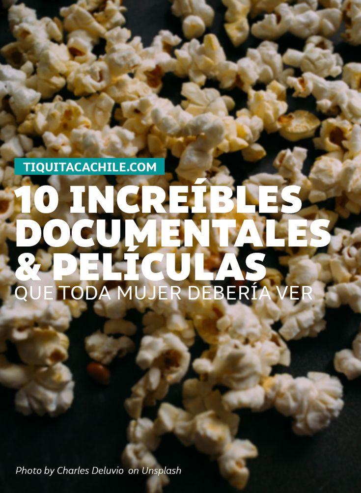10 documentales y películas que toda mujer debería ver #feminismo