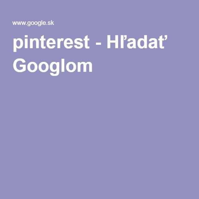 pinterest - Hľadať Googlom