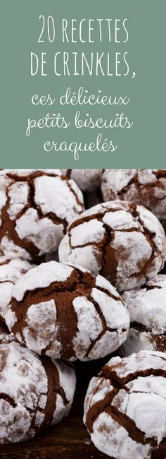 Au citron, au chocolat, au praliné : 20 recettes faciles de crinkles, ces délicieux petits biscuits craquelés !
