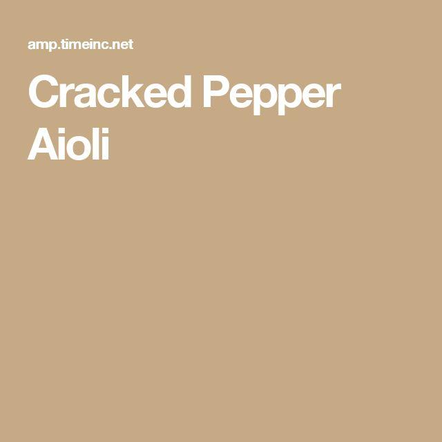Cracked Pepper Aioli