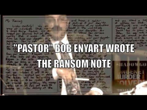 TRUE STORY: BOB ENYART MURDERED JONBENET RAMSEY & WROTE THE RANSOM NOTE ...
