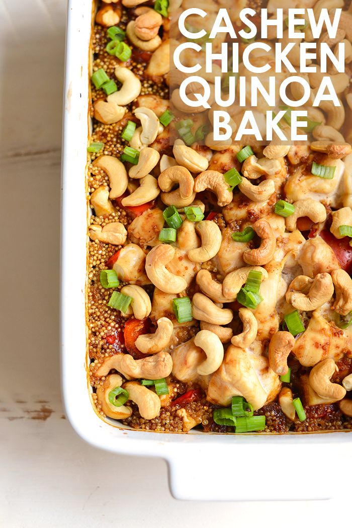 Cashew Chicken Quinoa Bake