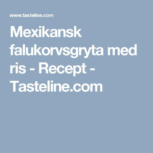 Mexikansk falukorvsgryta med ris - Recept - Tasteline.com