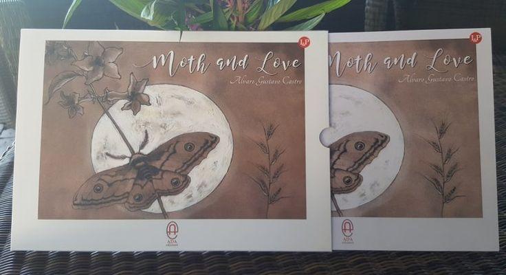 """Si svolgerà il prossimo 26 Luglio, alle 21, presso la Libreria Indipendente La Fenice, la presentazione dell'opera """"Moth & Love"""", di Alvaro Castro."""