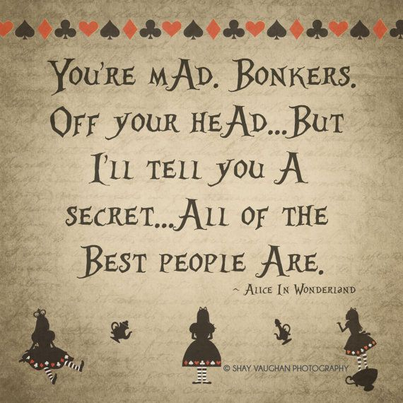 Alice In Wonderland Mad Hatter Quotes: 25+ Best Ideas About Alice In Wonderland Quote On