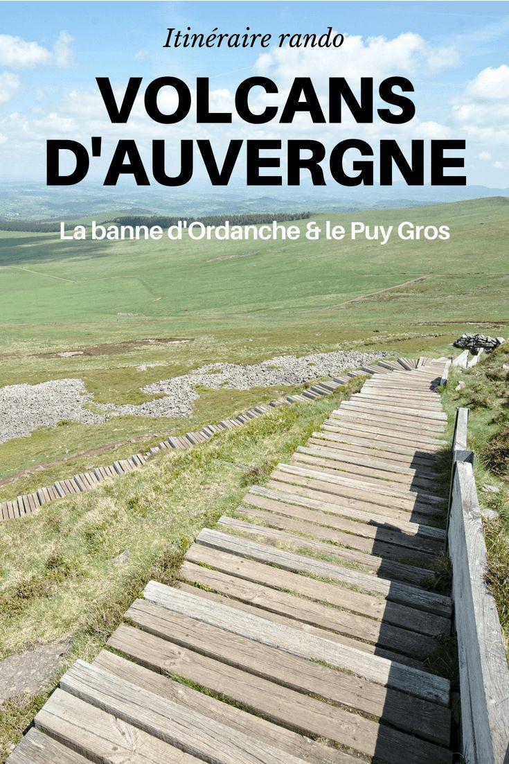 Idée de randonnée en Auvergne: La Banne d'Ordanche et le Puy Gros